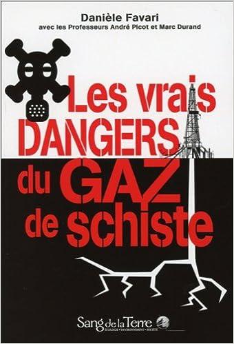 Livres électroniques dans kindle store Les vrais dangers du gaz de schiste 2869852983 CHM