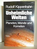 img - for Unheimliche Welten. Planeten, Monde und Kometen book / textbook / text book