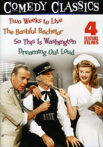 Comedy Classics: Volume Three (Two Weeks to Live / The Bashful Bachelor So This Is Washington / Dreaming Out Loud)