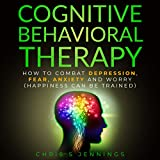 Cognitive Behavioral Therapy: How to Combat