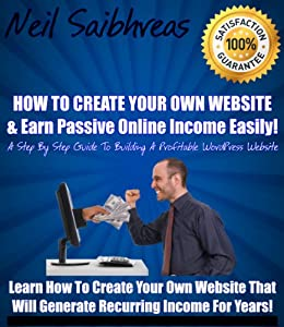 How to create your own website earn passive online for Free website to design your own house