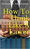 How To Think Like A Lawer