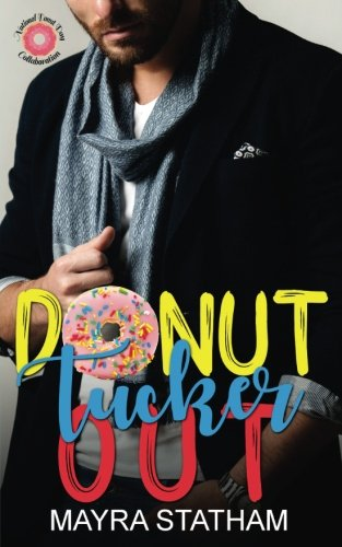Donut Tucker Out (Beech Grove Novellas) (Volume 1) PDF ePub book