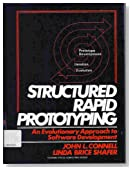 Structured Rapid Prototyping: An Evolutionary Approach to Software Development (Yourdon Press Computing Series)