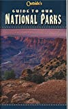 img - for Outside's Magazine Guide to our National Parks book / textbook / text book