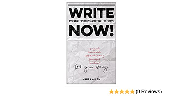 Amazon.com: Write Now! Essential Tips for Standout College Essays ...