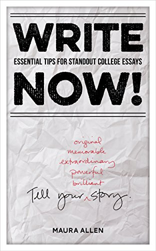 amazoncom write now essential tips for standout college essays  essential tips for standout college essays by allen maura