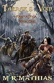 Taerak's Void (Fantastica Book 1)