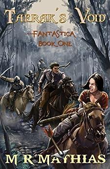Taerak's Void (Fantastica Book 1) by [Mathias, M. R.]