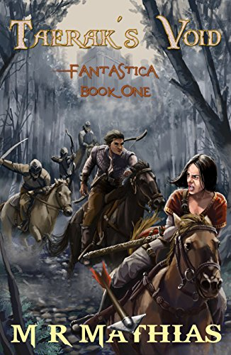With a hefty price on their heads, Braxton and Nixy have no choice but to get on a ship and go on an epic adventure that will take your breath away! Taerak's Void (Fantastica Book 1) by M. R. Mathias