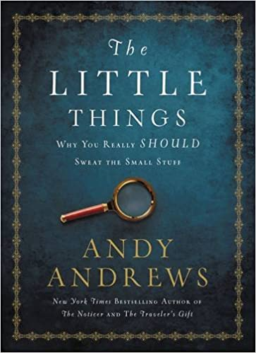 Image result for the little things andy andrews summary