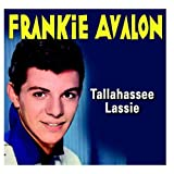 Tallahassee Lassie by Frankie Avalon