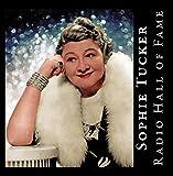 Radio Hall of Fame - Sophie Tucker