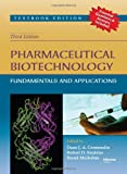 Pharmaceutical Biotechnology : Fundamentals and Applications, , 1420044370