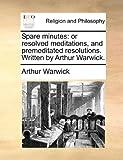 Spare Minutes, Arthur Warwick, 117056402X