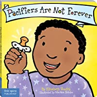 Pacifiers Are Not Forever (Board Book) (Best