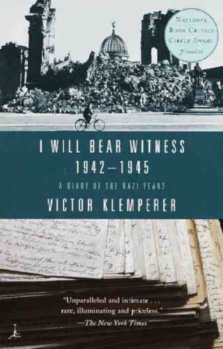 I Will Bear Witness - A Diary of the Nazi Years 1942-1945 (99) by Klemperer, Victor [Paperback (2001)]