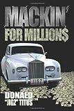 Mackin' for Million$, Donald 'Jigz Titus, 1434328988