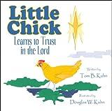 Little Chick, Tom B. Kuhn, 1608369293