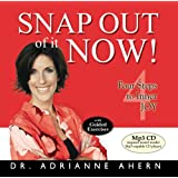 Snap Out of it Now! Four Steps to Inner Joy (Mp3 CD)