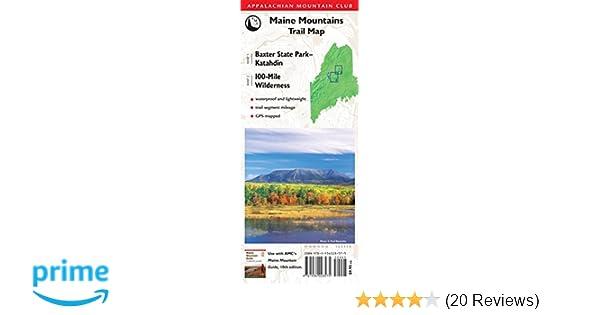 AMC Map: Baxter State Park - Katahdin and 100-Mile Wilderness: Maine ...