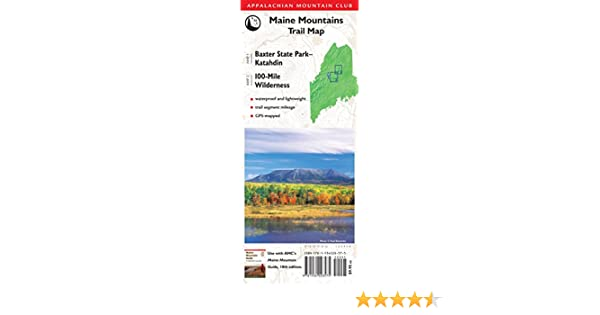 AMC Map: Baxter State Park - Katahdin and 100-Mile Wilderness: Maine  Mile Wilderness Map on