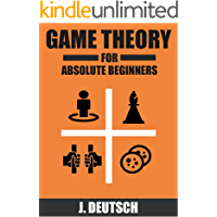 Game Theory for Absolute Beginners