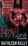 Savage Truth: The Grinders Book 1 (Volume 1)