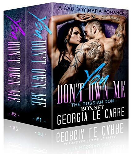 Georgia Set - You Don't Own Me 1 & 2- Box Set: A Bad Boy Mafia Romance (The Russian Don)