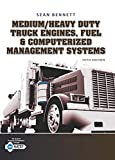 img - for Medium/Heavy Duty Truck Engines, Fuel & Computerized Management Systems book / textbook / text book