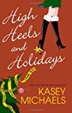 High Heels and Holidays