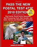 Pass the New Postal Test 473E 2010 Edition, Angelo Tropea, 1451559313