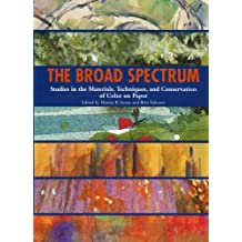 The Broad Spectrum: Studies in the Materials, Techniques and