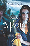 Scent of Magic (Healer Book 2)