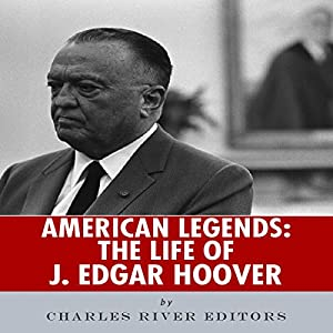 American Legends: The Life of J. Edgar Hoover Audiobook