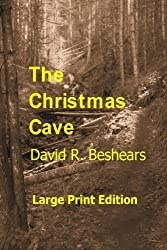 The Christmas Cave - LPE: Large Print Edition