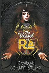 The Vessel of Ra (The Klaereon Scroll) (Volume 1)