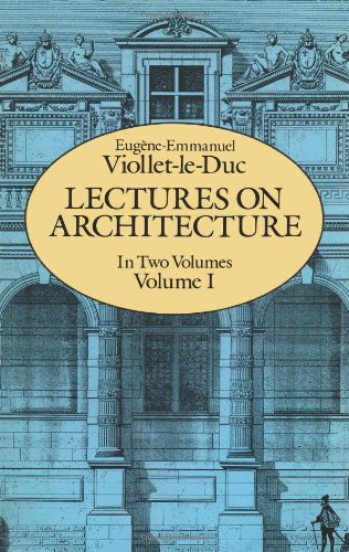 Lectures on Architecture, Volume I (Dover Architecture)