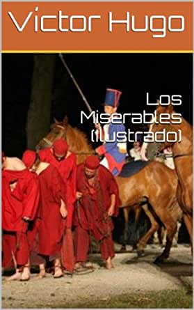 Los Miserables (Ilustrado) eBook: Víctor Hugo, Philip Bates ...