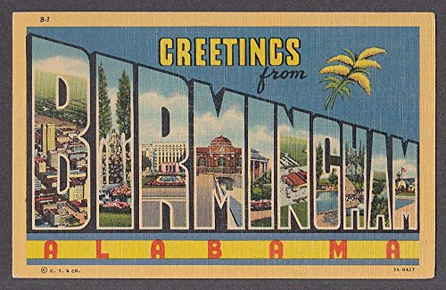 Greetings from BIRMINGHAM AL large letter postcard 1940s Curt Teich 7A-H427