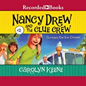Scream for Ice Cream: Nancy Drew and the Clue Crew, Book 2 | Carolyn Keene