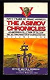 The Asimov Chronicles: Fifty Years of Isaac Asimov, Vol. 1