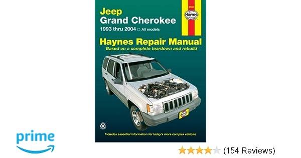 haynes repair manual jeep grand cherokee 1993 thru 2004 all rh amazon com 2004 jeep grand cherokee parts manual 2014 jeep grand cherokee repair manual