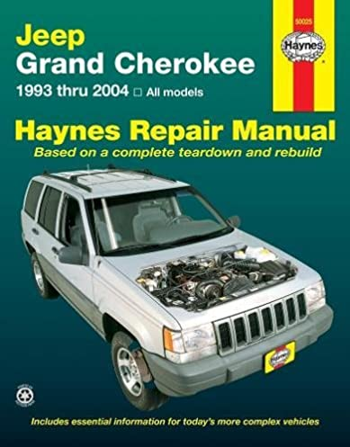 Haynes Repair Manual Jeep Grand Cherokee 1993 Thru 2004 All Rh Amazon Com  1993 Grand Cherokee Problems 1993 Grand Cherokee Problems