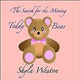 Books For Kids: The Search for the Missing Teddy Bear: Kids Books, Children's Books, Bedtime Stories...