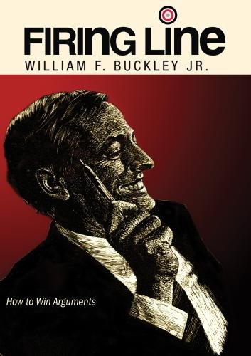 Firing Line with William F. Buckley Jr. ''How to Win Arguments''