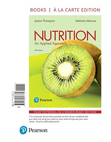 Nutrition: An Applied Approach, Books a la Carte Edition (5th Edition)