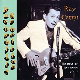 Ray Campi - Give That Love To Ray Campi