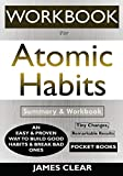 WORKBOOK For Atomic Habits: An Easy & Proven Way to