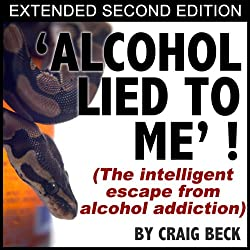 Alcohol Lied To Me - Extended Edition